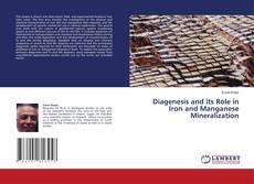 Обложка Diagenesis and its Role in Iron and Manganese Mineralization