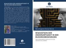 Обложка BEWUSSTSEIN DER ANDERSARTIGKEIT IN DER BILDUNGSBEGEGNUNG