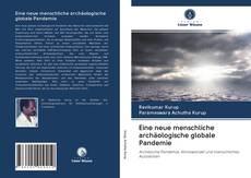 Обложка Eine neue menschliche archäologische globale Pandemie