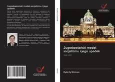 Обложка Jugosłowiański model socjalizmu i jego upadek