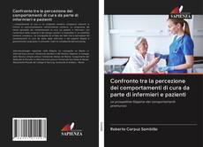 Bookcover of Confronto tra la percezione dei comportamenti di cura da parte di infermieri e pazienti