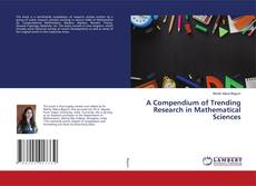 Обложка A Compendium of Trending Research in Mathematical Sciences