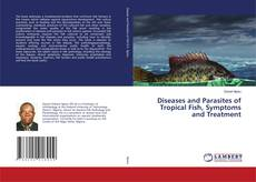 Обложка Diseases and Parasites of Tropical Fish, Symptoms and Treatment