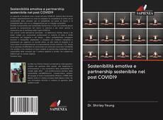 Обложка Sostenibilità emotiva e partnership sostenibile nel post COVID19