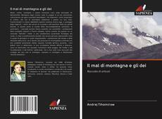 Bookcover of Il mal di montagna e gli dei