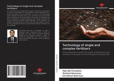 Bookcover of Technology of single and complex fertilizers