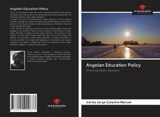 Bookcover of Angolan Education Policy