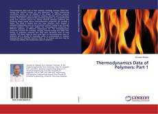 Copertina di Thermodynamics Data of Polymers: Part 1