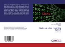 Bookcover of Electronic crime reporting system