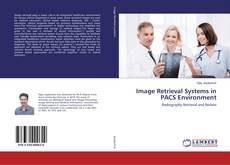 Couverture de Image Retrieval Systems in PACS Environment