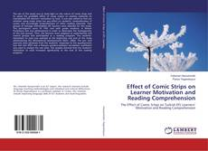Copertina di Effect of Comic Strips on Learner Motivation and Reading Comprehension