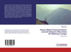 Buchcover von Heavy Metal Concentrations around Volcanic Mountain Of Oldoinyo Lengai