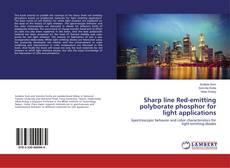 Capa do livro de Sharp line Red-emitting polyborate phosphor for light applications