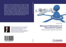 Bookcover of Behavioral Dimensions of Educational Leaders