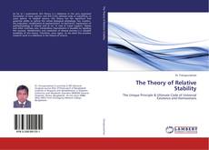 Bookcover of The Theory of Relative Stability