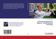 Copertina di Chinese Language in Nigeria: Teaching and Learning