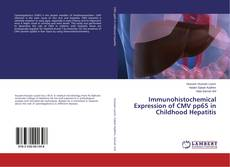 Bookcover of Immunohistochemical Expression of CMV pp65 in Childhood Hepatitis