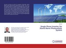 Bookcover of Single Phase Inverter for Stand Alone Photovoltaic System