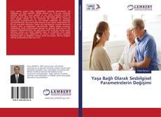 Yaşa Bağlı Olarak Sesbilgisel Parametrelerin Değişimi kitap kapağı