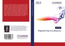 Bookcover of Örgütsel İmaj ve İş Doyumu