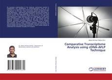 Comparative Transcriptome Analysis using cDNA–AFLP Technique kitap kapağı