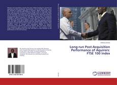 Capa do livro de Long-run Post-Acquisition Performance of Aquirers: FTSE 100 Index