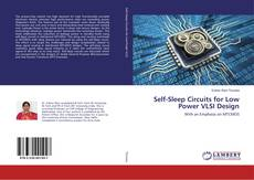Обложка Self-Sleep Circuits for Low Power VLSI Design