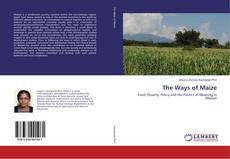 Bookcover of The Ways of Maize