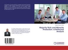Обложка Majority Rule and Minority Protection: A Reflective Analysis