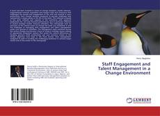Portada del libro de Staff Engagement and Talent Management in a Change Environment