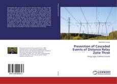 Capa do livro de Prevention of Cascaded Events of Distance Relay Zone Three