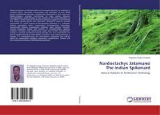 Couverture de Nardostachys Jatamansi The Indian Spikenard