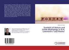 """Bookcover of Symbols of Nature and Greek Mythology in D.H. Lawrence's """"Last Poems"""""""