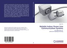 Bookcover of Reliable Indoor Power Line Communication Systems