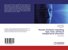Copertina di Human emotions regarding rape, hate, enmity & interpersonal attraction