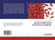 "Capa do livro de A novel complementary therapy in colon cancer- TCM ""Kuan-Sin-Yin(寬心飲)"""
