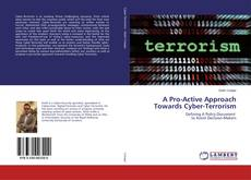 Couverture de A Pro-Active Approach Towards Cyber-Terrorism