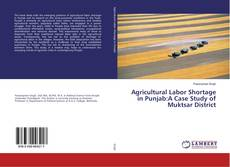 Capa do livro de Agricultural Labor Shortage in Punjab:A Case Study of Muktsar District