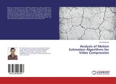 Bookcover of Analysis of Motion Estimation Algorithms for Video Compression