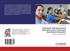 Technical and Vocational Education and Training:A Qualitative Research kitap kapağı