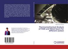 Couverture de Thermomechanical Analysis of FGM and Metal beam for different section