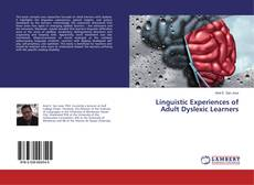 Copertina di Linguistic Experiences of Adult Dyslexic Learners