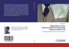 Borítókép a  Regulation of the Determination of Executive Remuneration, UK - hoz