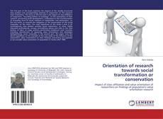 Buchcover von Orientation of research towards social transformation or conservation