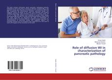 Bookcover of Role of diffusion WI in characterization of pancreatic pathology