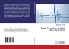Bookcover of Signal Processing methods for ECG Analysis