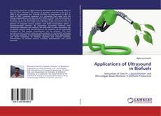 Copertina di Applications of Ultrasound in Biofuels