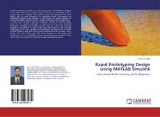 Bookcover of Rapid Prototyping Design using MATLAB Simulink