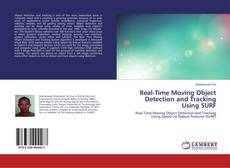 Portada del libro de Real-Time Moving Object Detection and Tracking Using SURF