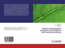 Copertina di Morpho-physiological variations in Echinichloa with herbicide efficacy